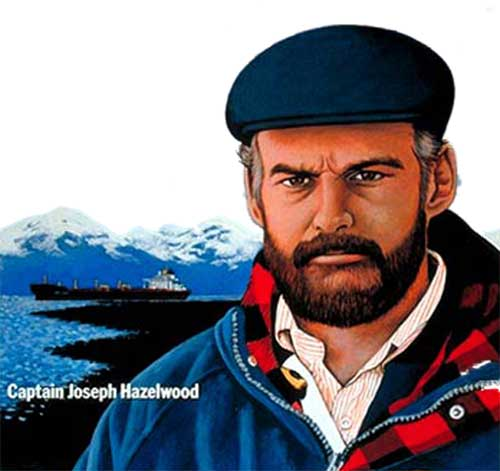 Captain Joe Hazelwood - Exxon Valdez