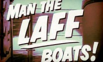 Maritime Monday for September 16th, 2013: Movies About Sailors, Part III; Man the Laff Boats!