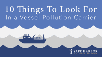 10 Things To Look For In a Vessel Pollution Carrier
